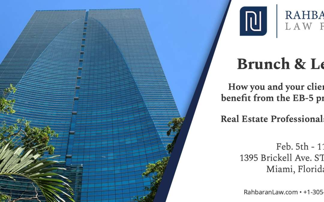 Brunch & Learn about EB-5 Program – Real Estate Professionals Only