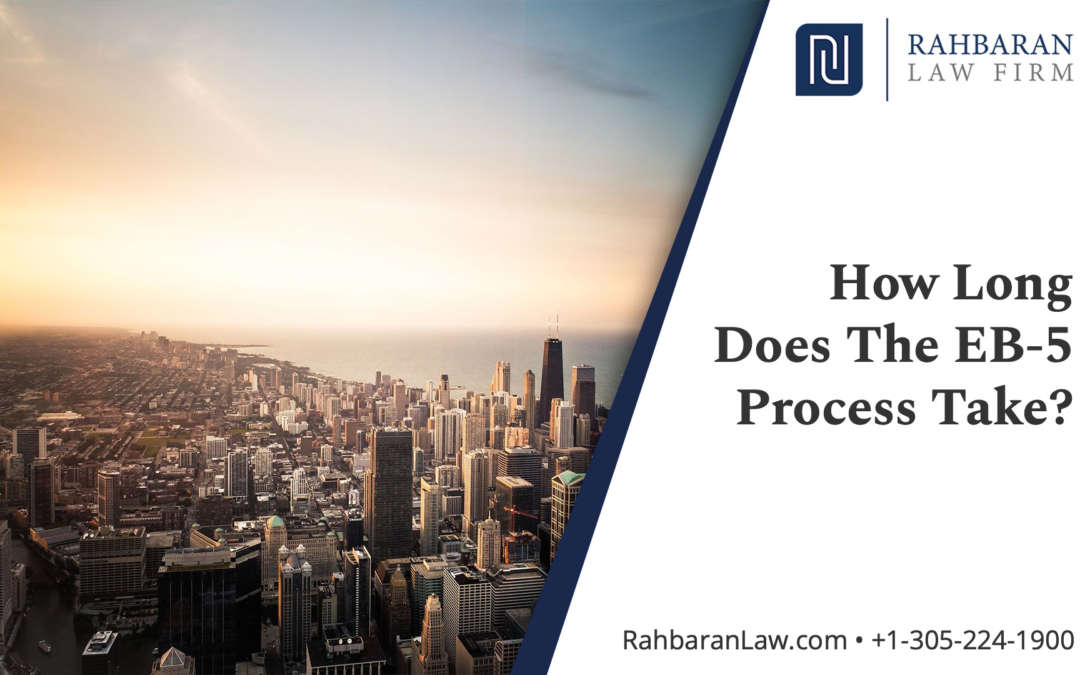 How Much Time Does The EB-5 Process Take?