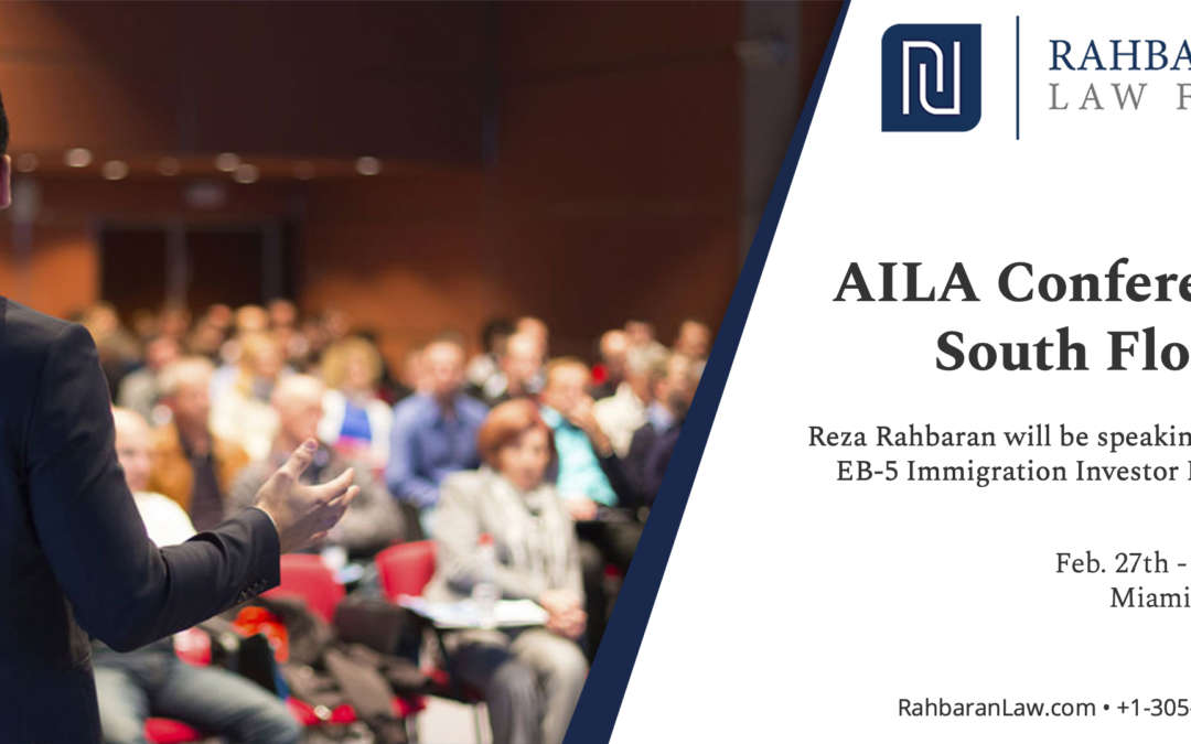 Reza Rahbaran Speaking on EB-5 at AILA Conference